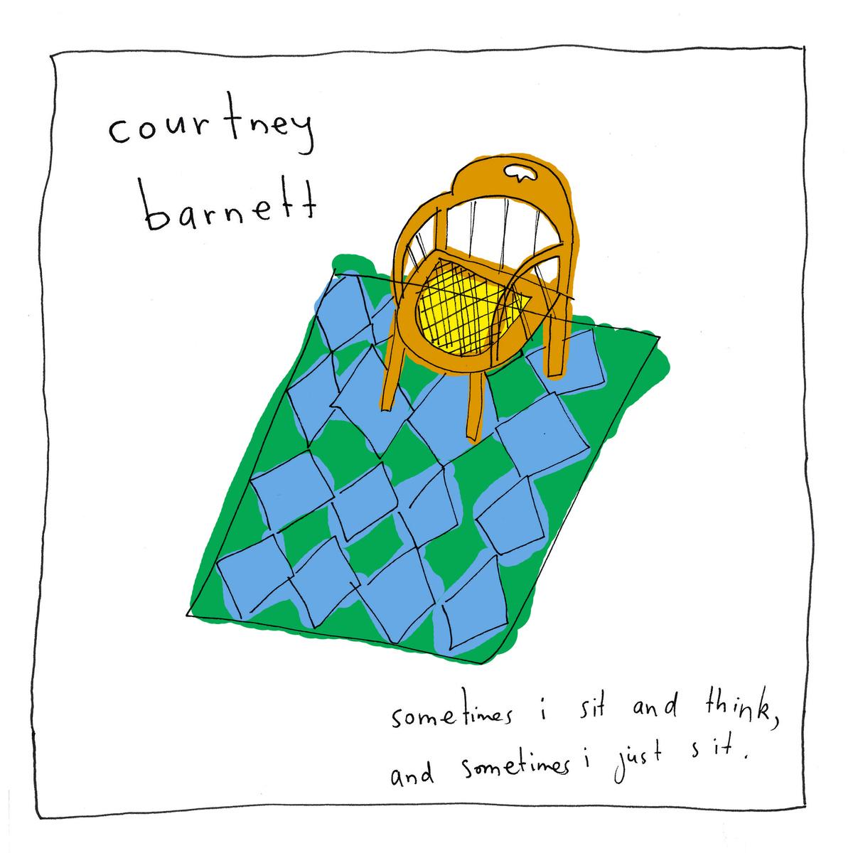 Courtney Barnett- Sometimes I Sit and Think...