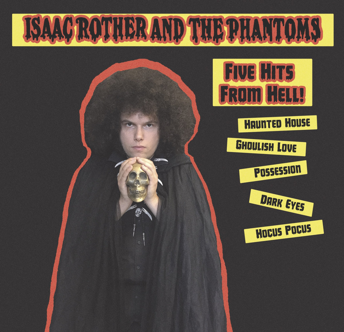Isaac Rother & The Phantoms- 5 Hits from Hell